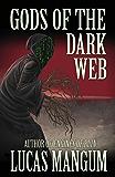 God's of the Dark Web