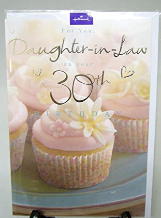 Hallmark Daughter In Law 30th Birthday Card