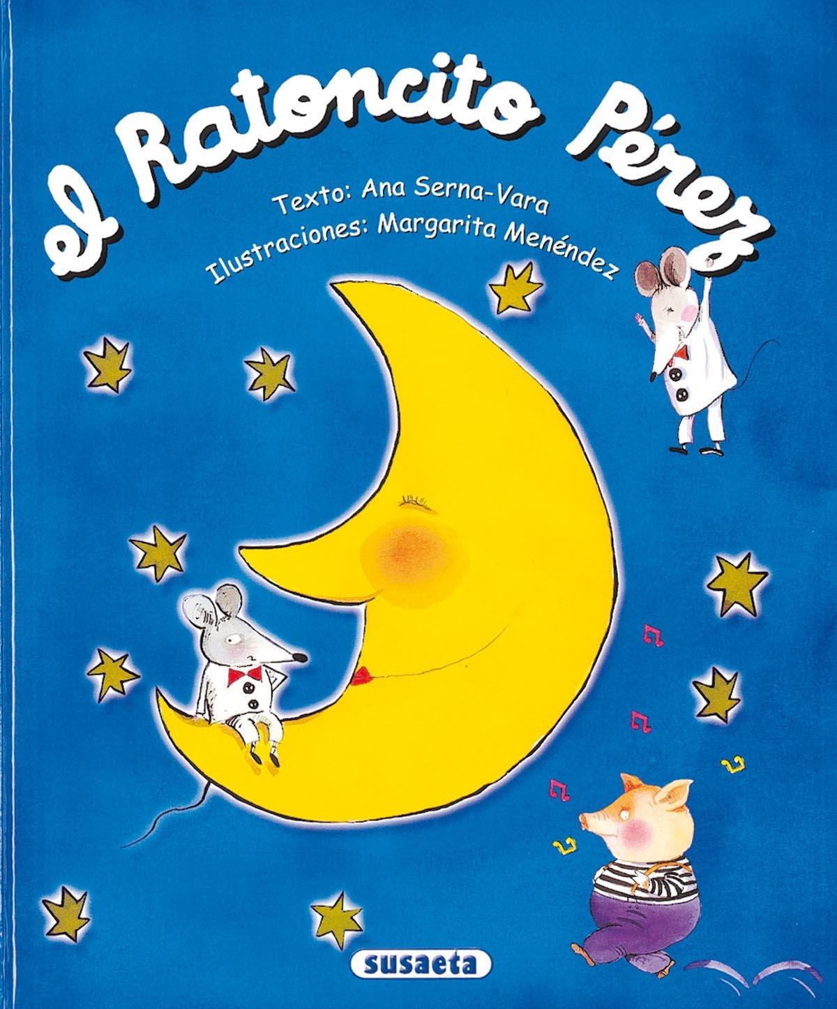 Ratoncito Perez (Susaeta) (El Mundo De Los Niños): Amazon.es: Serna-Vara,  Menendez: Libros