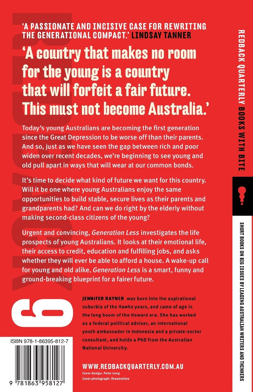 Generation less how australia is cheating the young jennifer generation less how australia is cheating the young jennifer rayner amazon books malvernweather Gallery