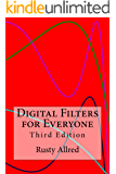 Digital Filters for Everyone (English Edition)