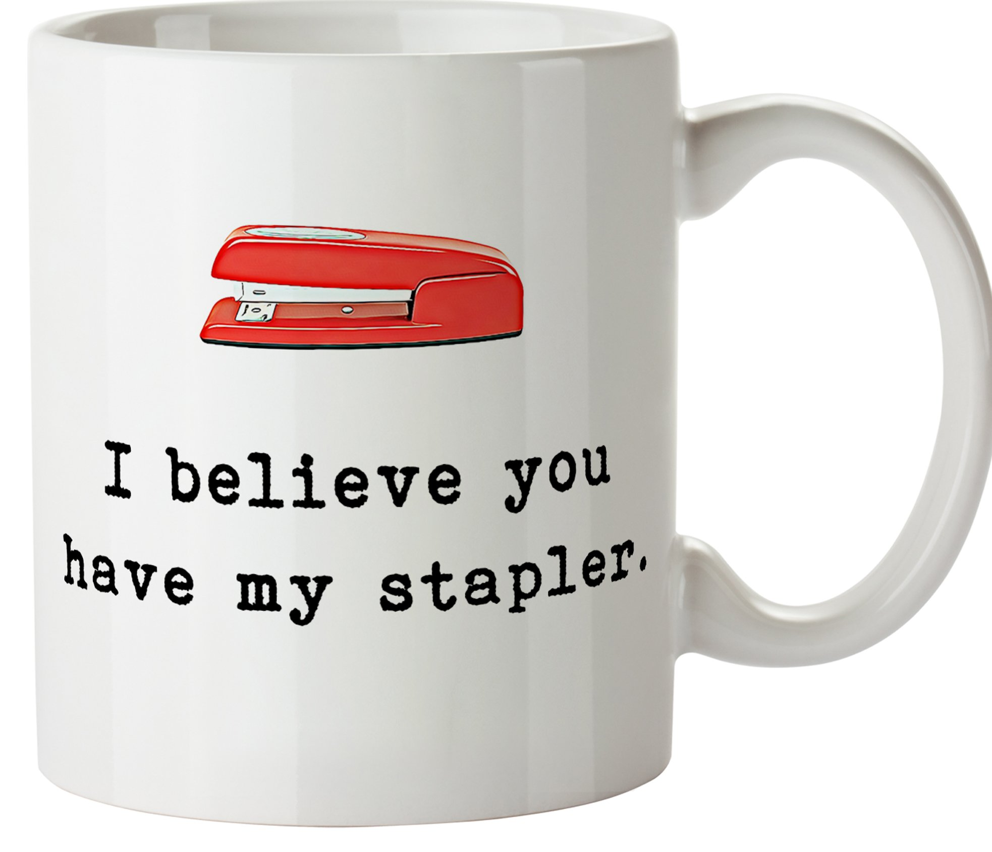 Red Stapler Movie Quote - 11oz Ceramic Funny Coffee Mug Gift for Boss Co-worker Mom Dad Friend The Office Inspired