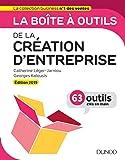 La boîte à outils de la Création d'entreprise - Edition 2019 - 63 outils clés en main