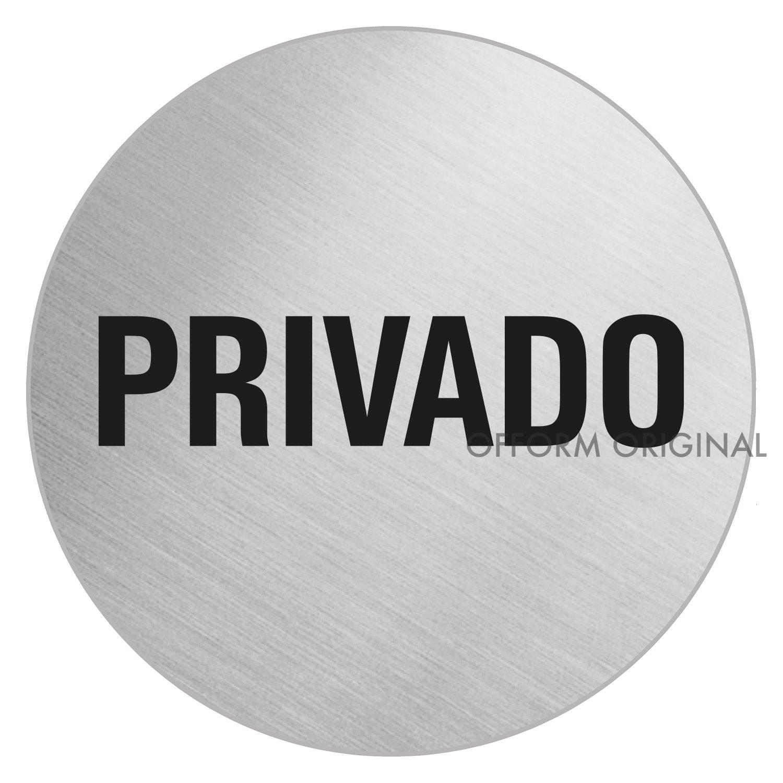 7625 OFFORM Se/ñal Pictograma en Acero INOX /Ø 100mm Privado No
