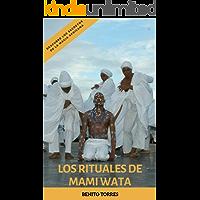 Los Rituales de Mami Wata: Descubre los secretos de la magia africana