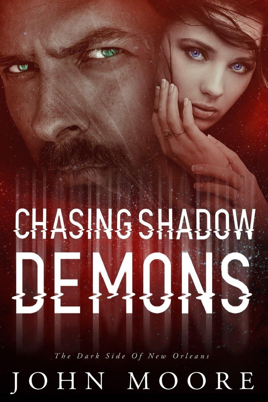 Read Online Chasing Shadow Demons: The Dark Side of New Orleans ebook