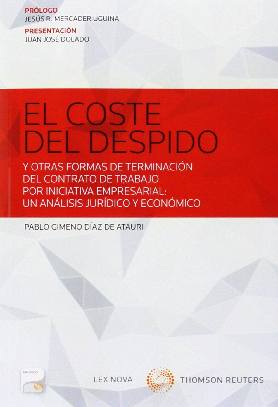 Read Online COSTE DEL DESPIDO Y OTRAS FORMAS DE TERMINACION DEL CONTRATO TRABAJO pdf epub
