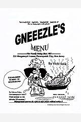 Gneeezle's Menu: Astronomical Gastronomical Adventures Kindle Edition