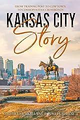 Kansas City Story Paperback