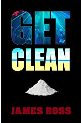 Get Clean (Hard Knock Life Book 1) Kindle Edition