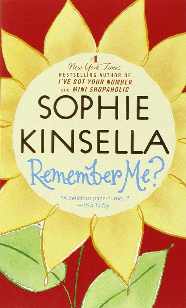 Remember Me A Novel Kinsella Sophie 9780440242406 Amazon Com Books