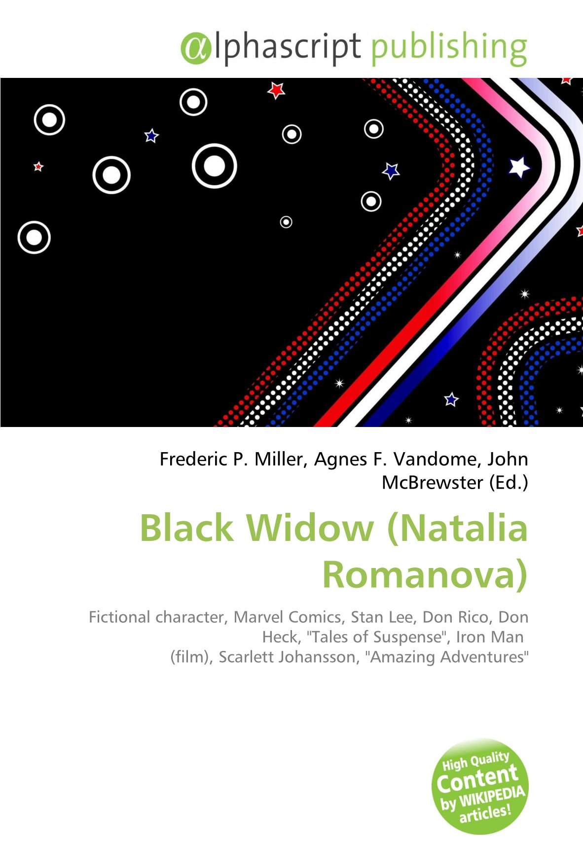 Black Widow Natalia Romanova : Fictional character, Marvel Comics, Stan Lee, Don Rico, Don Heck, Tales of Suspense, Iron Man film , Scarlett Johansson, Amazing Adventures: Amazon.es: Miller, Frederic P, Vandome, Agnes