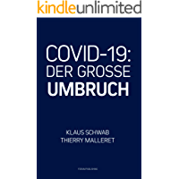 COVID-19: Der Grosse Umbruch (German Edition)