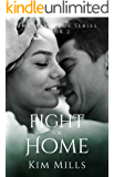 The Fight For Home (Way Home Series Book 2)