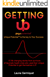 Getting U.P.: Unique Potential is the Key to Your success