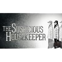 The Suspicious Housekeeper - Season 1