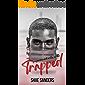 Trapped: A Paranormal Erotic Novella