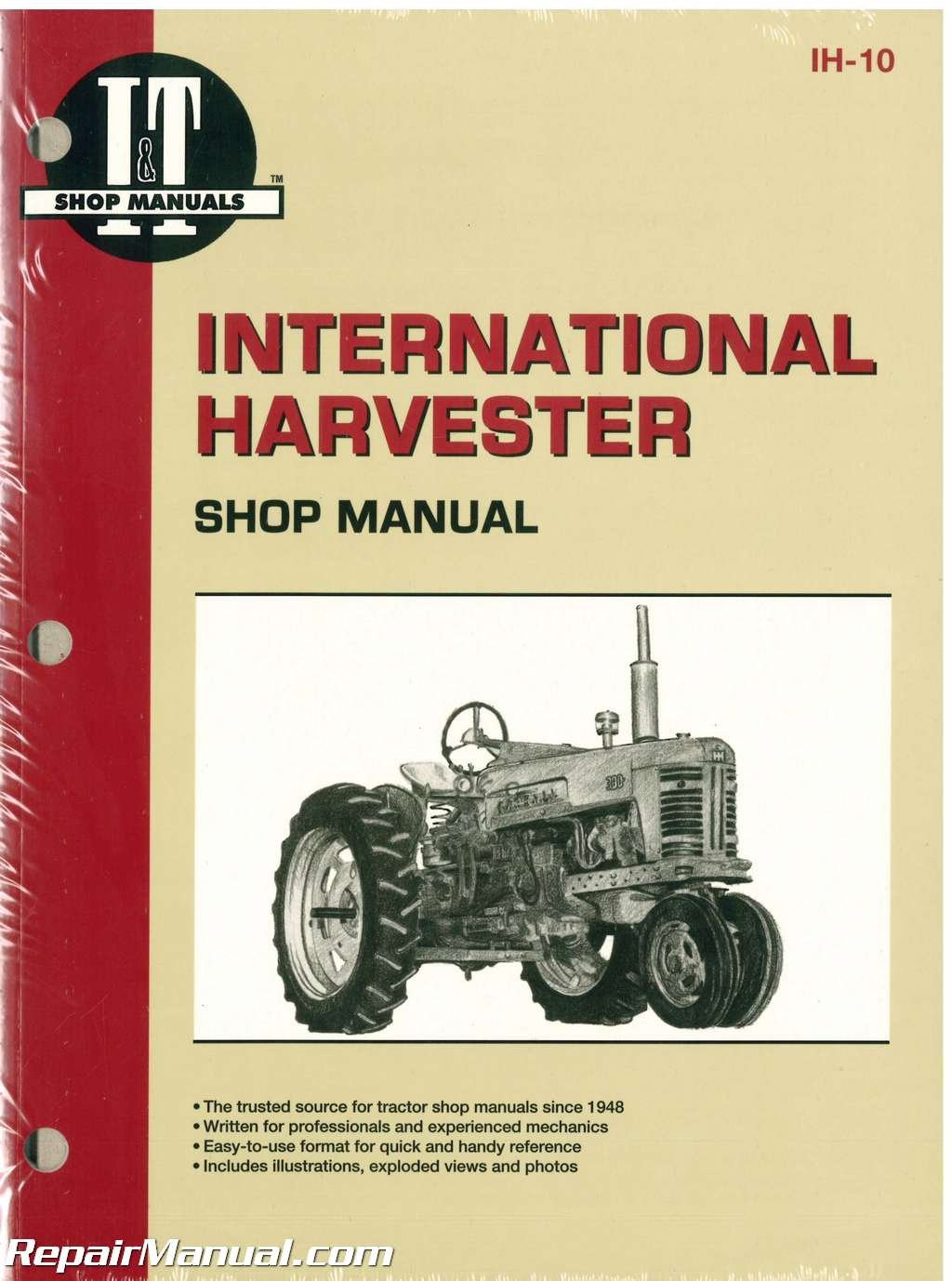 IH-10 International Harvester 300 300 Utility 350 350 Utility 350D 350D  Utility 400 400D W400 W400D 450 450D W450 W450D Tractor Manual:  Manufacturer: ...