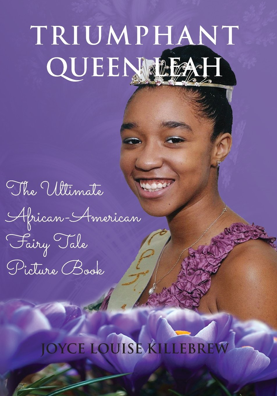 Download Triumphant Queen Leah - The Ultimate African American Fairy Tale Picture Book ebook