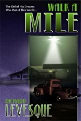 Walk a Mile Kindle Edition