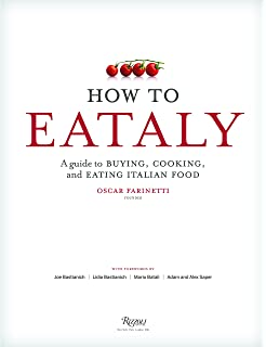 La cucina italiana the encyclopedia of italian cooking the how to eataly a guide to buying cooking and eating italian food fandeluxe Image collections
