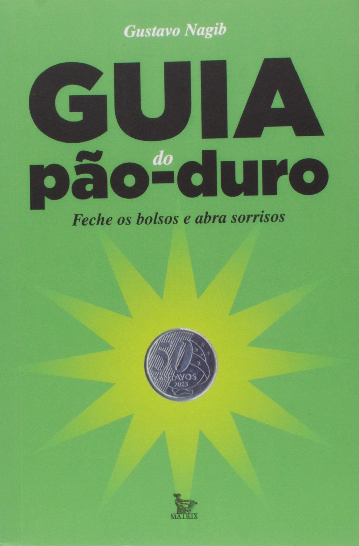 Guia do Pão-Duro ebook