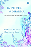 The Power of Dharma: The Universal Moral Principle (English Edition)