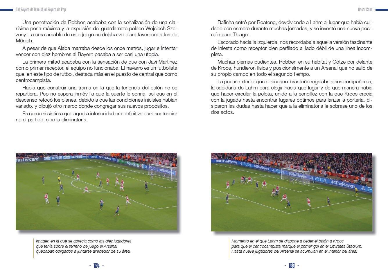 DEL BAYERN DE MUNICH AL BAYERN DE PEP: Amazon.es: OSCAR CANO MORENO, FUTBOL-TACTICO Editorial: Libros