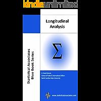 Longitudinal Analysis (Statistical Associates Blue Book Series 39)