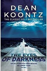 The Eyes of Darkness: A terrifying horror novel of unrelenting suspense Paperback