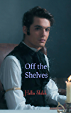 Off the Shelves (Men of Magic Book 3)