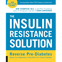 The Insulin Resistance Solution (English Edition)