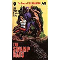 The Phantom: The Complete Avon Novels: Volume 11 The Swamp Rats!