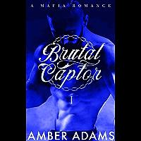 Brutal Captor I: Russian Mafia Arranged Marriage Romance (Dark Romance Book Series 1) (English Edition)