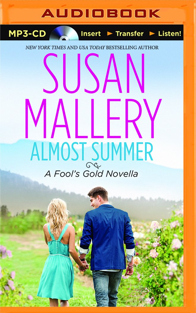 Download Almost Summer (Fool's Gold Series) PDF
