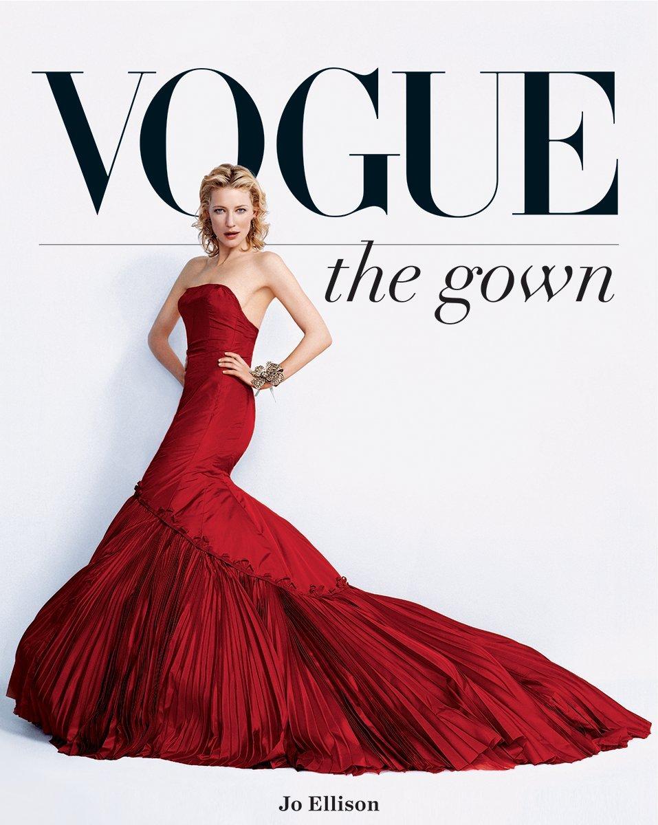 Vogue: The Gown: Amazon.es: Ellison, Jo, Shulman, Alexandra: Libros en idiomas extranjeros