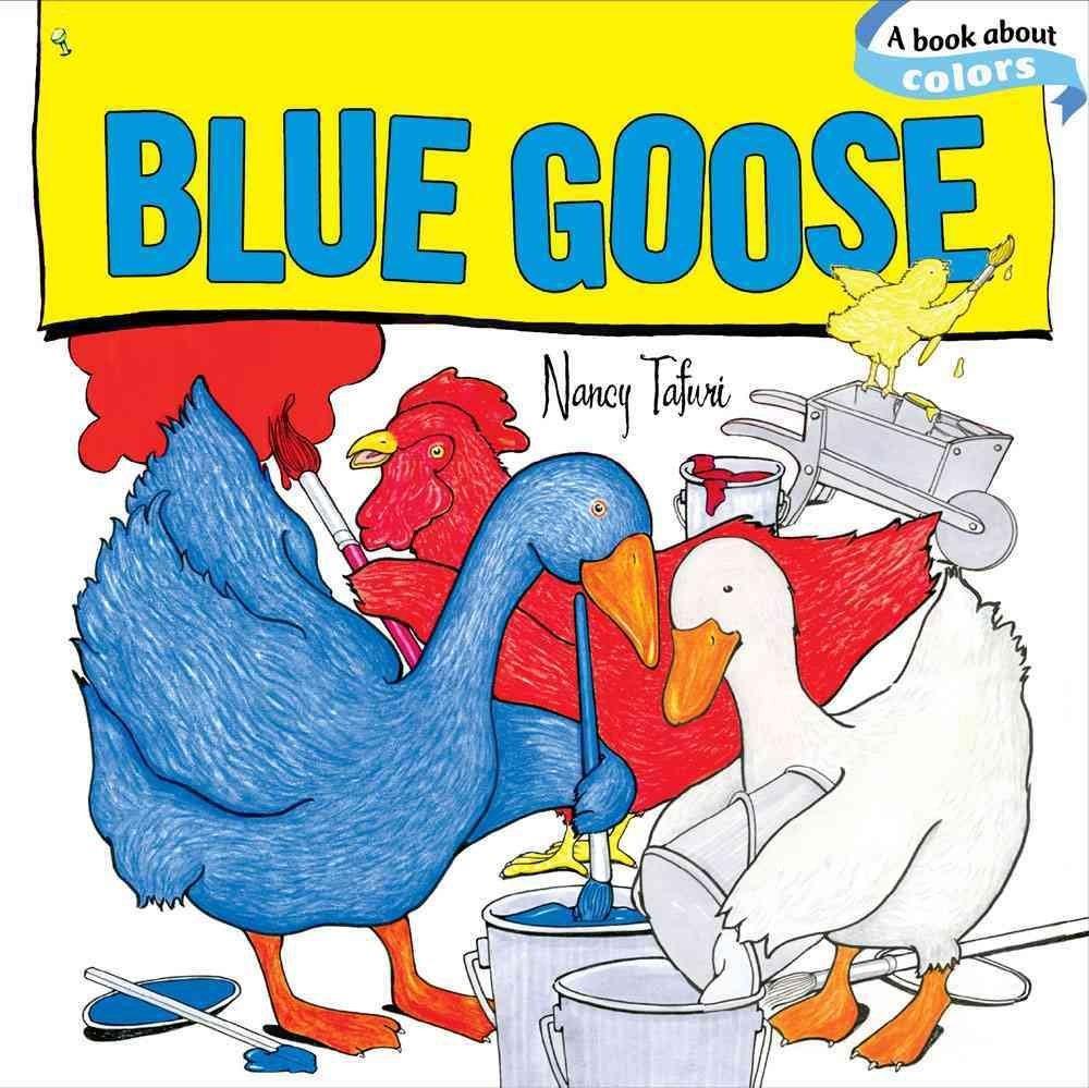 Download [Blue Goose] (By: Nancy Tafuri) [published: January, 2010] pdf epub