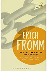 Beyond the Chains of Illusion: My Encounter with Marx and Freud (Bloomsbury Revelations) Paperback