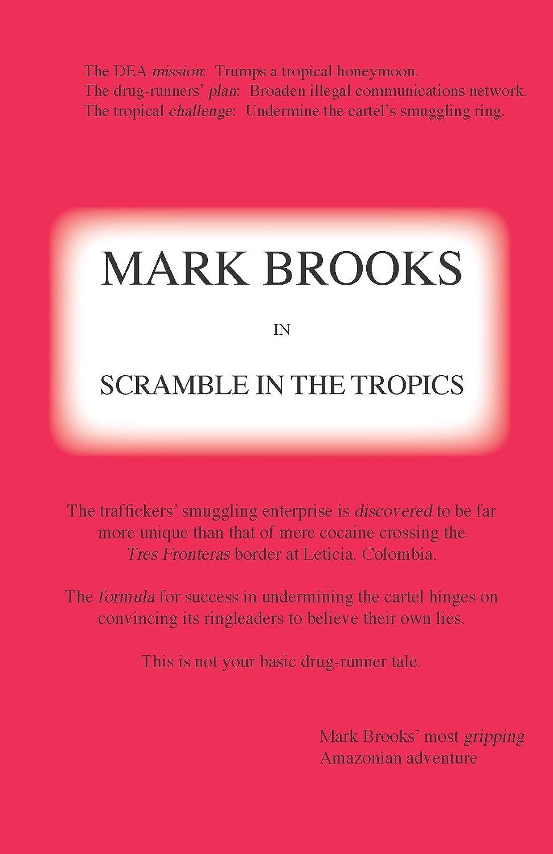 Mark Brooks in Scramble in the Tropics (Mark Brooks ...