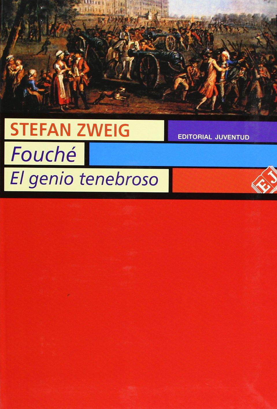 Fouché, el genio tenebroso (BIOGRAFIAS): Amazon.es: Zweig, Stefan: Libros