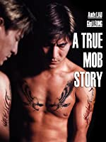 A True Mob Story (English Subtitled) (English Subtitled)