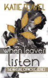 When Leaves Listen (The Nature Of Noise Book 1)