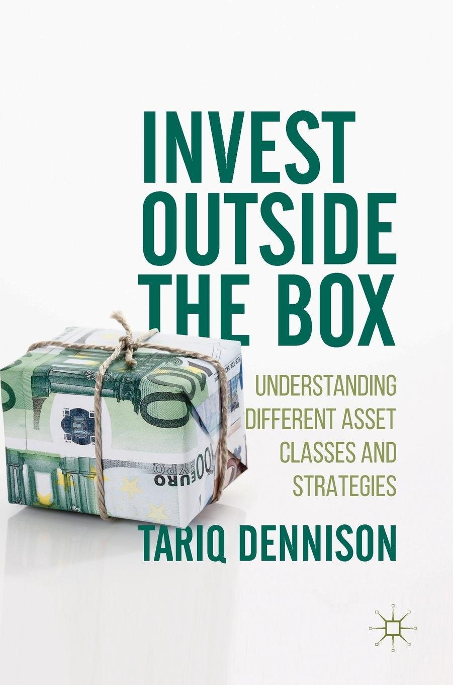 Invest Outside the Box: Understanding Different Asset Classes and Strategies