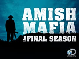 Watch Amish Mafia Prime Video