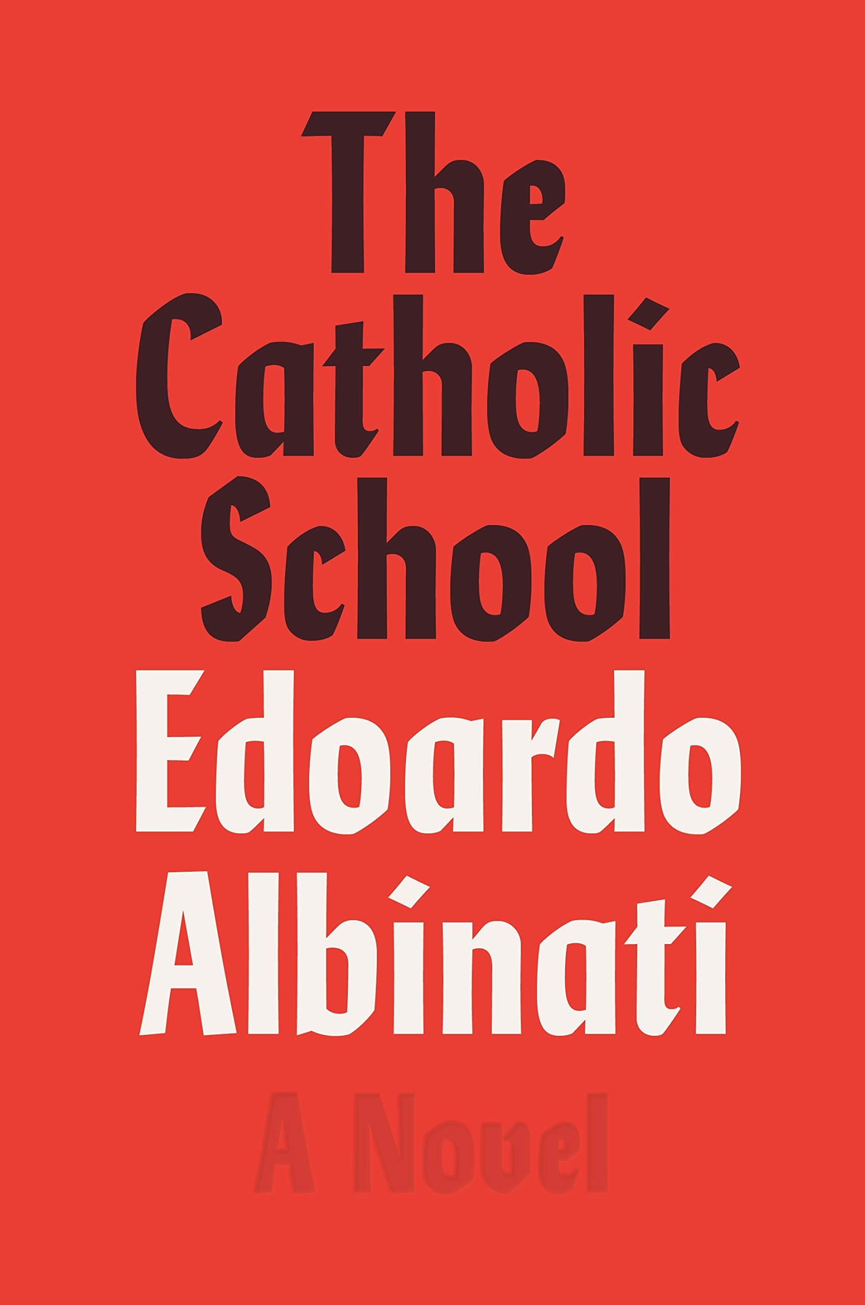 Slikovni rezultat za Edoardo Albinati, The Catholic School