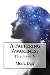 A Faltering Awareness (The Five Book 5) Kindle Edition