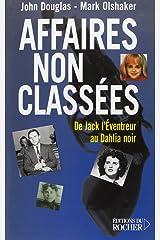 Affaires non classées: De Jack l'Eventreur au Dahlia noir (Documents) Paperback