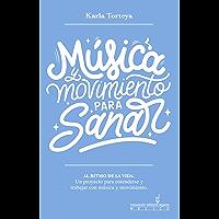 Música y movimiento para sanar