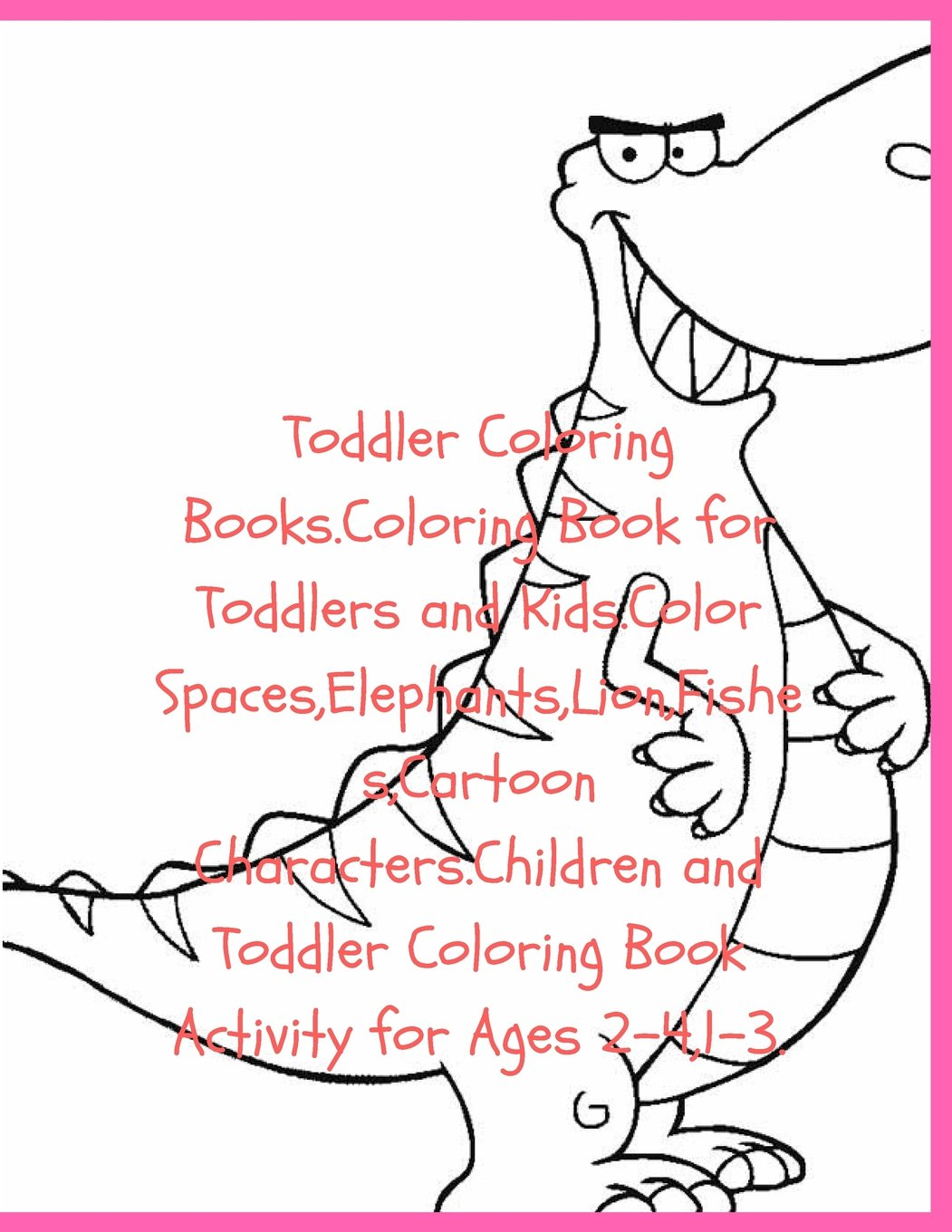 Toddler Coloring Books Coloring Book For Toddlers And Kids Color