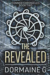 The Revealed: Large Print Edition (Connor Chronicles) Paperback